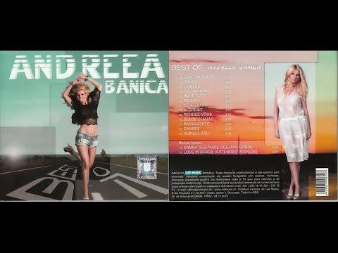 Andreea Bãnicã* \u200e -  Best Of - ALBUM - 2011 (видео)