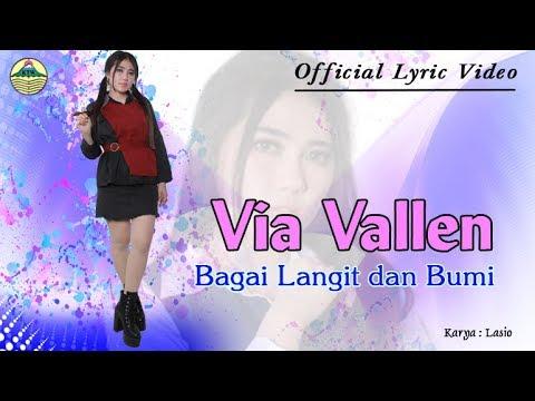 Download Video Via Vallen - Bagai Langit Dan Bumi _ OM. Sera  |  Official Lyric Video