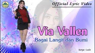 Via Vallen - Bagai Langit dan Bumi _ OM. Sera  |  Official Lyric Video