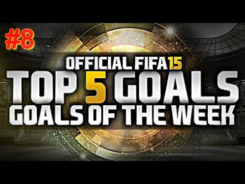 Fifa 15 | Top 5 goals Of the Week #8