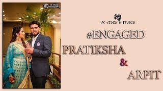 Jo Bheji Thi Dua - Pratiksha & Arpit | Engagement Teaser | Cinematography