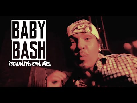 Baby Bash, Meant2be - Drinks On Me