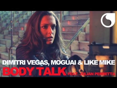 Dimitri Vegas, Moguai & Like Mike feat. Julian Perretta - Body talk (Mammoth)