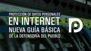 Protección de datos personales en Internet