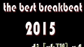 THE BEST BREAKBEAT JOANA 2015 DJ [RK ]R4_