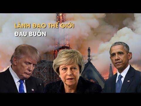 Cháy Nhà thờ Đức Bà Paris và phản ứng của các nhà lãnh đạo thế giới - Thời lượng: 3:16.