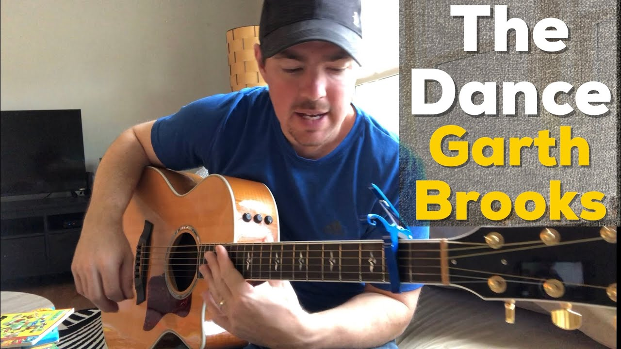 The Dance – Garth Brooks (Beginner Guitar Lesson)