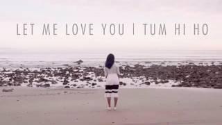 Vidya vox song - let me love you | tum hi ho