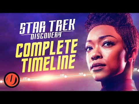 STAR TREK: DISCOVERY Complete Timeline Explained (Seasons 1-3)