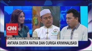 Video Antara Dusta Ratna & Curiga Kriminalisasi | CNN Layar Pemilu Tepercaya MP3, 3GP, MP4, WEBM, AVI, FLV Oktober 2018