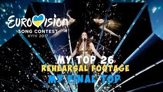 Video Eurovision 2017 Rehearsal footage: FINAL l My TOP 26 Before The Show MP3, 3GP, MP4, WEBM, AVI, FLV Juli 2017