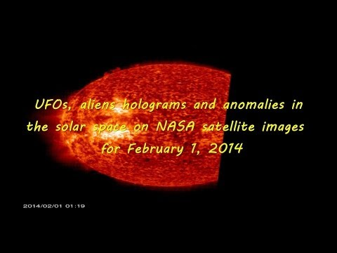 UFOs, Aliens holograms and Anomalies in the solar space on NASA satellite images for February 1, 201