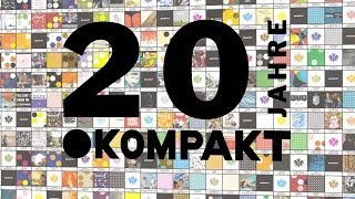 20 Years Of Kompakt - The Pop Documentary Video