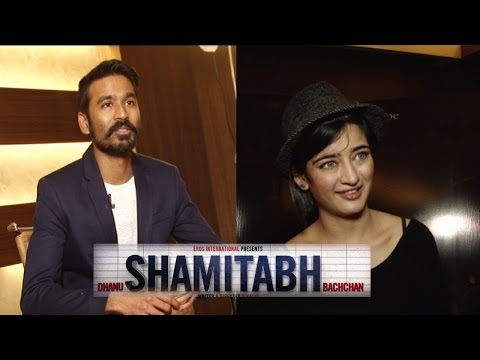 Interview With Dhanush And Akshara Hassan For Film Shamitabh