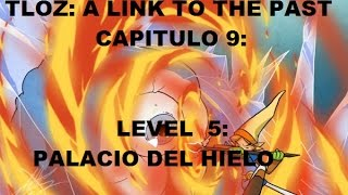 Oct 22, 2016 ... ... A Link To The Past. Capitulo 9. Level 5: El Palacio del Hielo. Vampire Triforce n... 8: Ganon Tower - Duration: 29:16. Vampire Triforce 25 views.