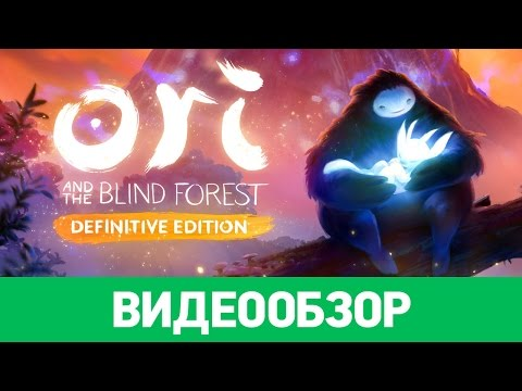 обзор Ori and the Blind Forest Definitive Edition