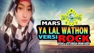 Video Jihan Audy (TTG) Ya Lal Wathon versi ROCK TERBARU MP3, 3GP, MP4, WEBM, AVI, FLV Juni 2019