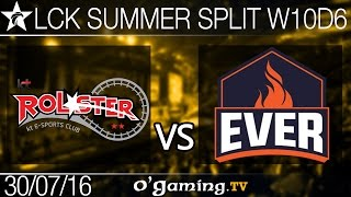 KT Rolster vs ESC Ever - LCK Summer Split 2016 - W10D5