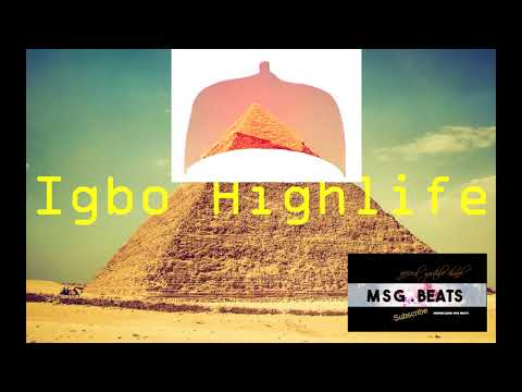 Igbo Highlife Instrumental.( Prod By Mr Zion)