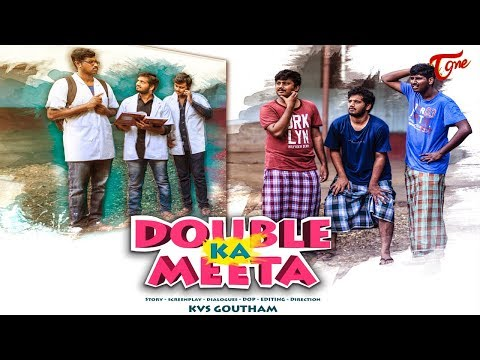 Double Ka Meeta | Telugu Short Film 2017 | By Kvs Goutham