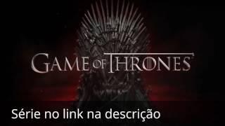 Assistir Game Of Thrones Online completa no link http://bitigee.com/kfx Série Upada em alta Resolução, em breve episódios...