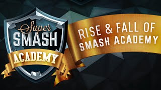 Update/MiniDoc: Rise & Fall of Super Smash Academy