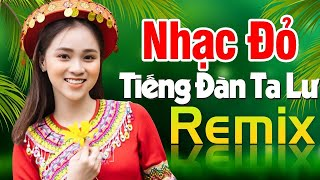 tieng-dan-ta-lu-remix-nhac-do-cach-mang-tien-chien-dj-remix-bass-cang-soi-dong-hay-nhat-2020