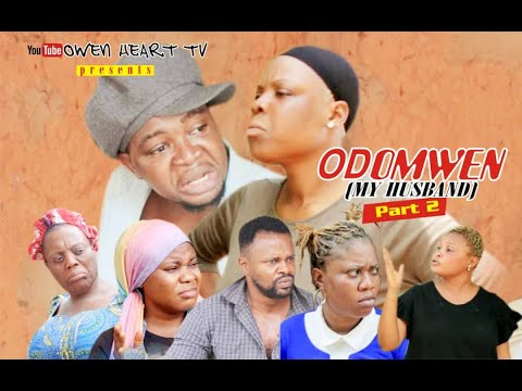 ODOMWEN (MY HUSBAND) PART 2.  LATEST EDO COMEDY MOVIE 2020