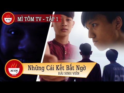 Hài Sinh Viên - Những cái kết bất ngờ - Mì Tôm TV