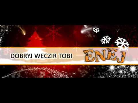 Tekst piosenki Enej - Dobryj Weczir Tobi po polsku