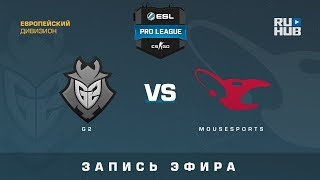 G2 vs mousesports - ESL Pro League S7 EU - de_nuke [yXo, CrystalMay]