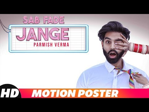 PARMISH VERMA | Sab Fade Jange | Motion Poster | Desi Crew | Releasing On 4th Dec 2018