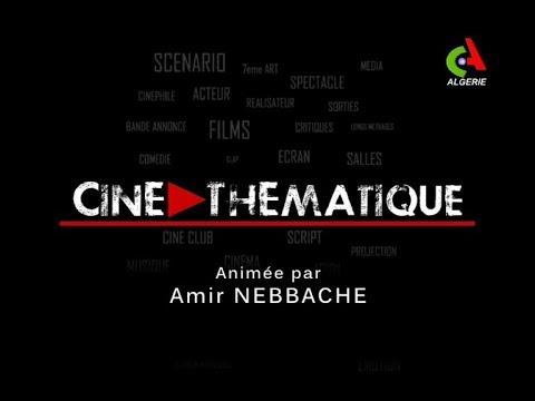 Ciné Thématique: Canal Algérie