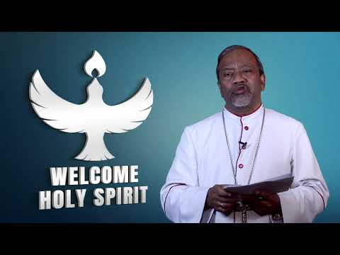 Episode 1: Welcome Holy Spirit by His Grace Most Rev Dr Peter Machado