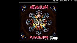 Agallah - Blasphemy (Produced By Agallah)