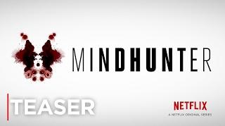 MINDHUNTER | Teaser [HD] | Netflix