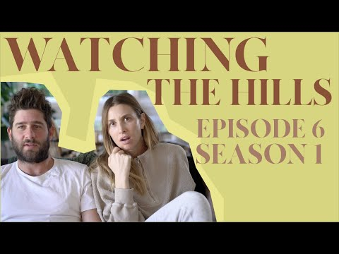 Reacting to 'THE HILLS' | Episode 6, Season 1 | Whitney Port