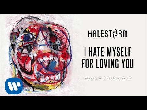 Video Halestorm - I Hate Myself For Loving You (Joan Jett and the Blackhearts Cover) [Official Audio] download in MP3, 3GP, MP4, WEBM, AVI, FLV January 2017