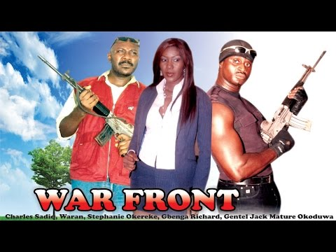 War Front     -  Nigerian Nollywood  Movie