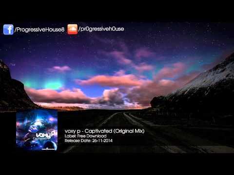 voxy p - Captivated (Original Mix) [Free Download]