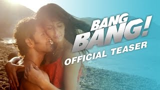 Bang Bang - Official Teaser