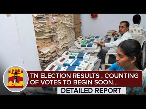 TN-Election-Results--Counting-of-Votes-to-begin-Soon--Thanthi-TV