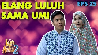 Video Omongan Umi Membuat Hati Elang Luluh - Kun Anta 2 Eps 25 PART 1 MP3, 3GP, MP4, WEBM, AVI, FLV Agustus 2019