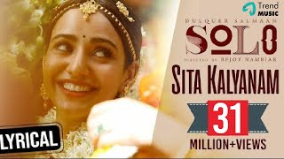 Video Sita Kalyanam Lyric Video - Solo | Dulquer Salmaan, Neha Sharma, Bejoy Nambiar | Trend Music MP3, 3GP, MP4, WEBM, AVI, FLV Oktober 2018