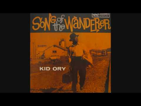 Kid Ory – Song Of The Wanderer
