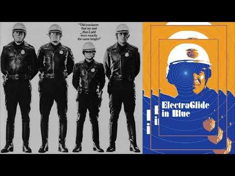 Electra Glide In Blue ultimate soundtrack suite - James William Guercio