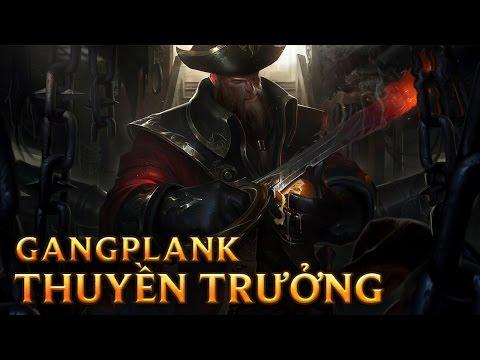 Gangplank Thuyền Trưởng - Captain Gangplank