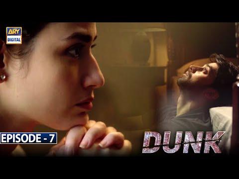 Dunk Episode 7 [Subtitle Eng]  - 3rd February 2021- ARY Digital Drama