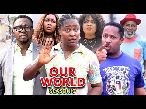 OUR WORLD SEASON 9  (Trending New Movie HD)Fredrick Leonard 2021 Latest Nigerian Nollywood  Movie