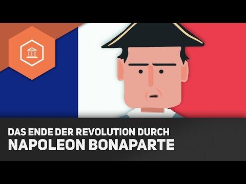 Das Ende der Revolution durch Napoleon Bonaparte - Die Französische Revolution